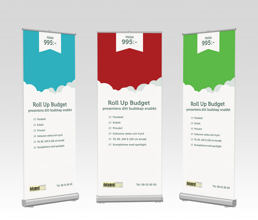 Roll Up Budget Kampanj